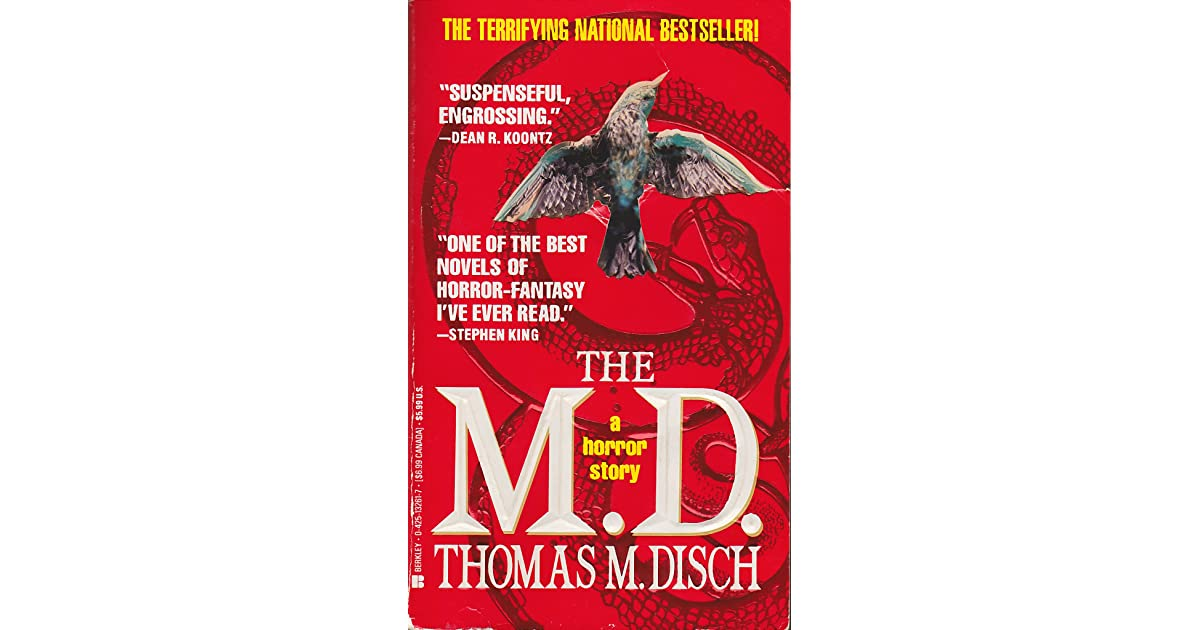 The M D : A Horror Story by Thomas M  Disch