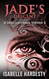 Jade's Descent (Delacourt Saga, #2)