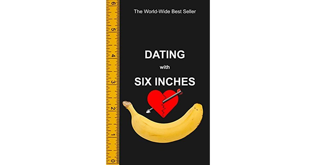big inches Is enough six