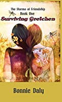 Surviving Gretchen (The Storms of Friendship)