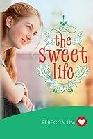 The Sweet Life (Heart Fiction)