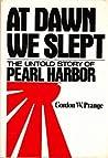At Dawn We Slept by Gordon W. Prange