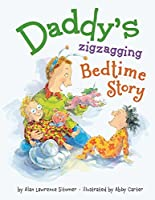 Daddy's Zigzagging Bedtime Story (Hyperion Picture Book (eBook))