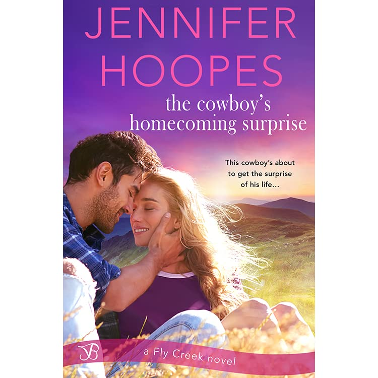 The Cowboy's Homecoming Surprise by Jennifer Hoopes