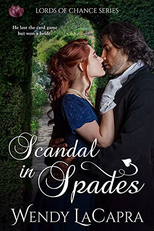 Scandal in Spades by Wendy LaCapra