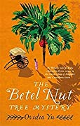 The Betel Nut Tree Mystery (Crown Colony #2)