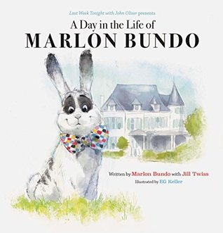 A Day in the Life of Marlon Bundo by Jill Twiss
