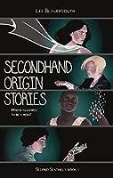 Secondhand Origin Stories (Second Sentinels Book 1)