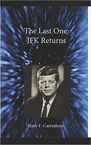 The Last One: JFK Returns  pdf