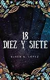 18 (Diez y siete)
