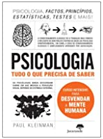 Psicologia: Tudo o que Precisa de Saber