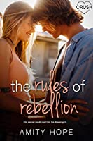 The Rules of Rebellion (The Rules of Persuasion #2)