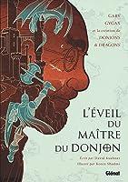 L'Éveil du Maître du Donjon: Gary Gygax et la création de Donjons & Dragons