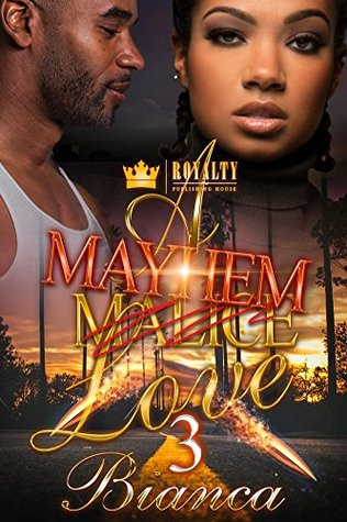 A Mayhem Love 3 by Bianca