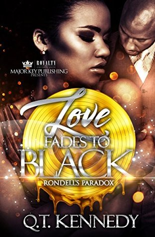 Love Fades To Black by Q.T. Kennedy