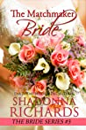 The Matchmaker Bride (Bride #3)