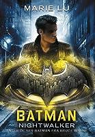 Batman. Nightwalker (DC Icons, #2)