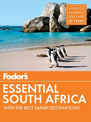 Fodor's Essential South Africa with the Best Safari Destinations