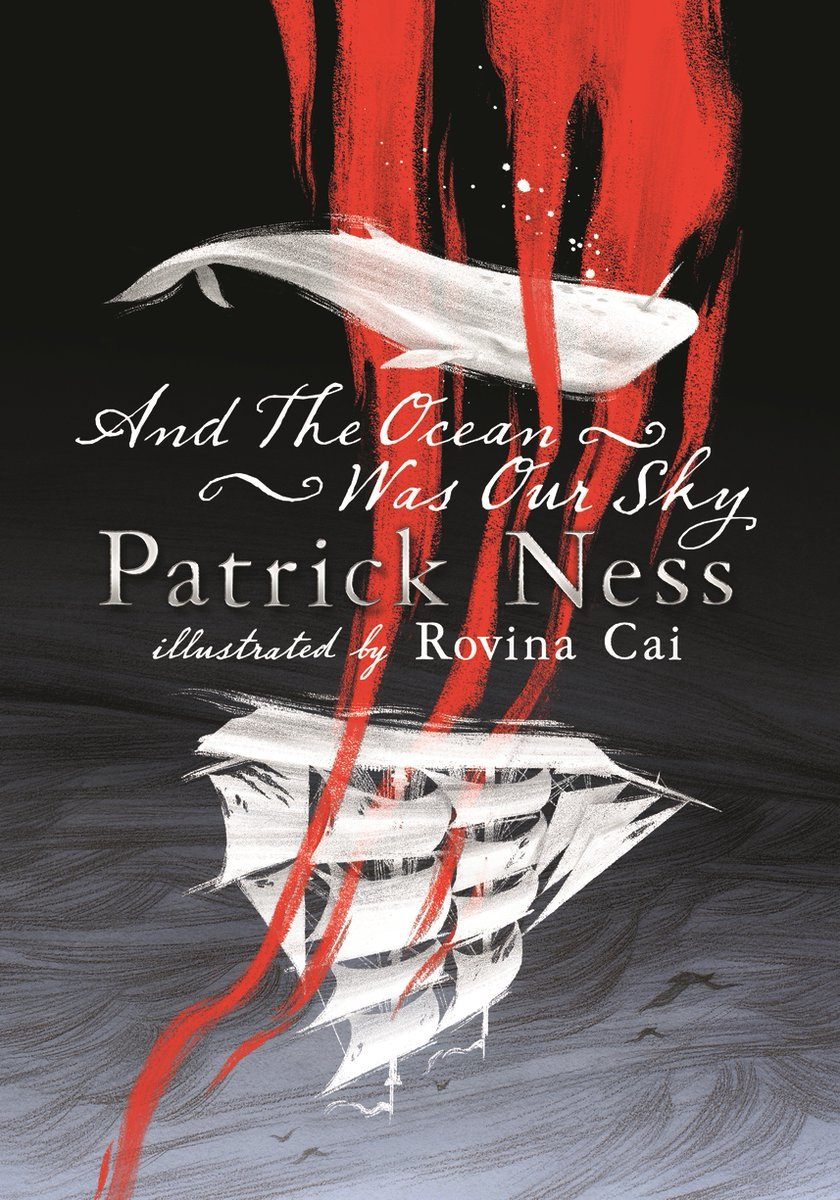 And The Ocean Was Our Sky by Ness Patrick