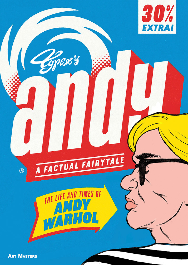 Andy: The Life and Times of Andy Warhol: A Factual Fairytale