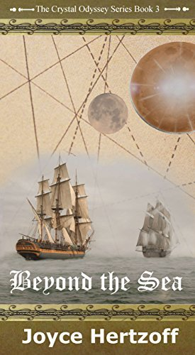 Beyond The Sea: The Crystal Odyssey Series - Book 3