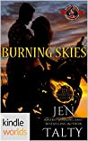 Burning Skies (Air Force Fire Protection Specialists, #3)