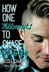 How One Attempts To Chase Gravity (Gem City Book 3)