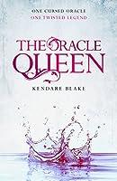 The Oracle Queen: A Three Dark Crowns novella