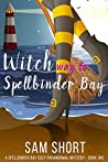 Witch Way To Spellbinder Bay (Spellbinder Bay, #1)