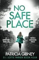 No Safe Place (Detective Lottie Parker #4)
