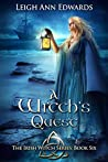 A Witch's Quest (The Irish Witch Series Book 6)