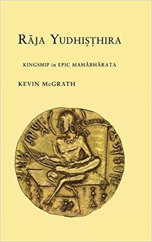 Raja Yudhisthira Kingship in Epic Mahabharata