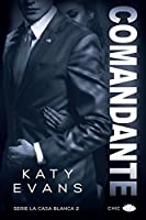 Comandante (White House, #2)