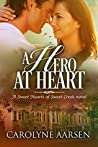 A Hero at Heart (Sweet Hearts of Sweet Creek, #5)