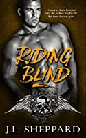 Riding Blind (Hell Ryders MC #3)