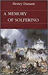 A Memory Of Solferino by Henry Dunant