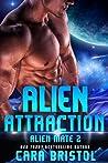 Alien Attraction (Alien Mate, #2)