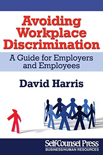 Avoiding Workplace Discrimination A Guide for Employers and Employees (Legal Series)