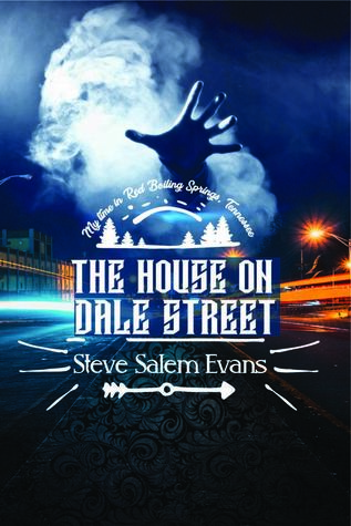 The House on Dale Street: My time in Red Boiling Springs, Tennessee