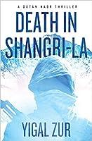 Death in Shangri-La (A Dotan Naor Thriller)