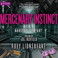 Mercenary Instinct (Mandrake Company, #1)
