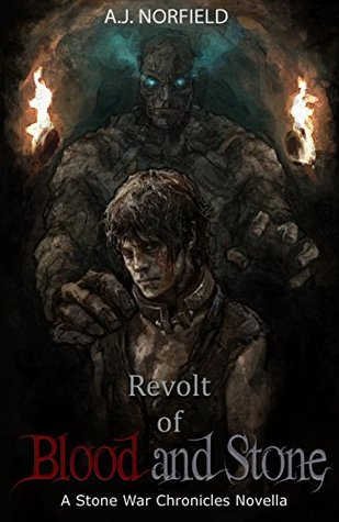 Revolt of Blood and Stone by A.J. Norfield