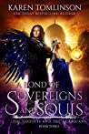 A Bond of Sovereigns and Souls (The Goddess and the Guardians, #3)