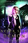 Never Save a Demon (A Daughter of Eve #1)