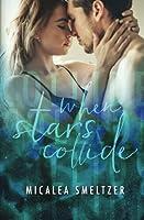 When Stars Collide (Light in the Dark) (Volume 2)