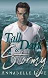 Tall, Dark & Stormy: A Contemporary Stand Alone Romance