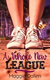 A Whole New League (Briarwood High, #2)