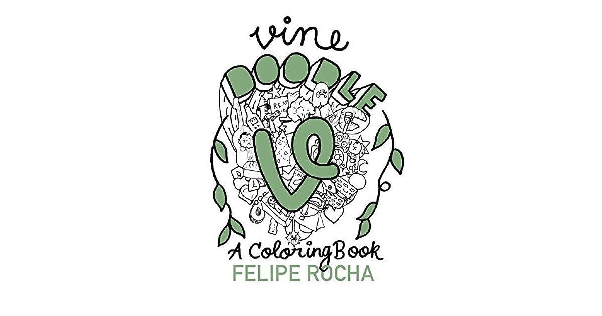Vine Doodles A Coloring Book By Felipe Rocha