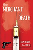 The Merchant of Death (Playing the Fool #2)