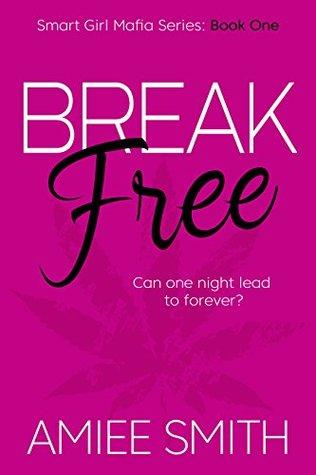 Break Free by Amiee Smith